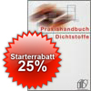 <b>IVD Praxishandbuch Dichtstoffe</b><br />Das Standard-Nachschlagewerk rund um das Thema Dichtstoffe.<br />