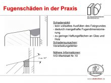 Fugenschäden in der Praxis: kein vollsattes Ausfüllen des Falzgrundes / dadurch mangelhafte Fugendimensionierung / zu geringe Haftungsflächen an Glas und Holz