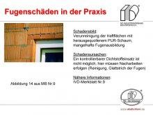 Fugenschäden in der Praxis: Verunreinigung der Haftflächen mit herausgequollenem PUR-Schaum, mangelhafte Fugenausbildung