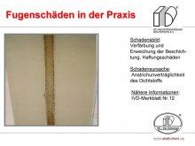 Fugenschäden in der Praxis: Verfärbung und Erweichung der Beschichtung, Haftungsschäden